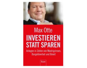 Buch: Investieren statt sparen von Max Otte